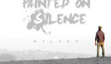 Wilson - Painted On Silence EP