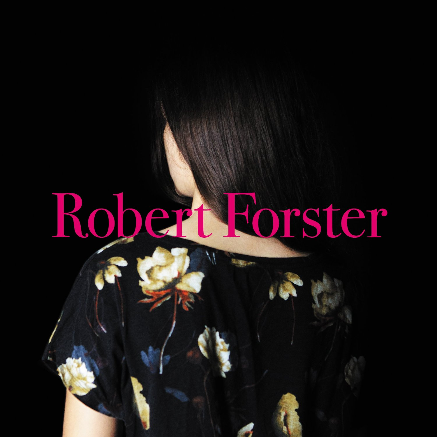 Robert Forster Songs To Play