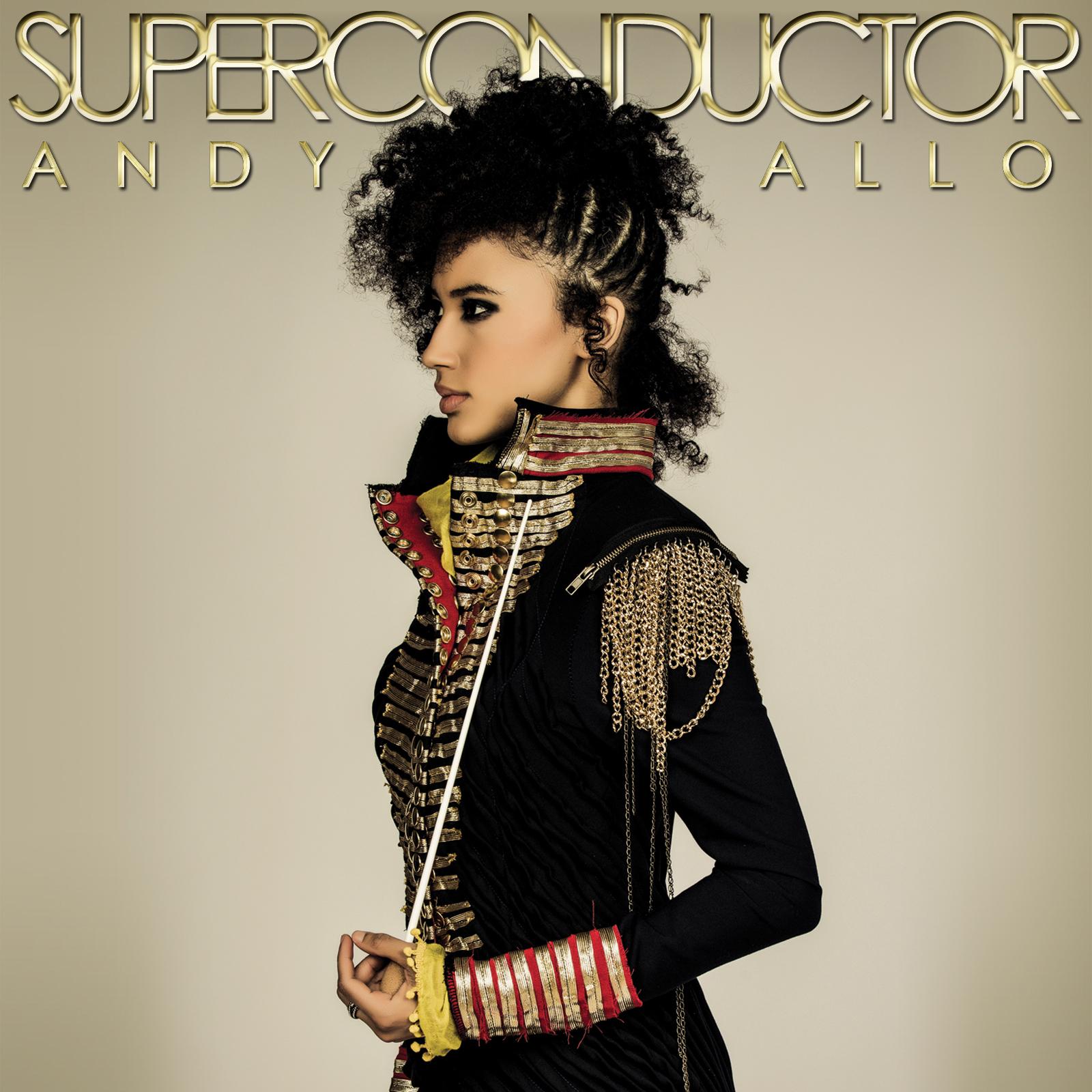 Andy Allo Superconductor