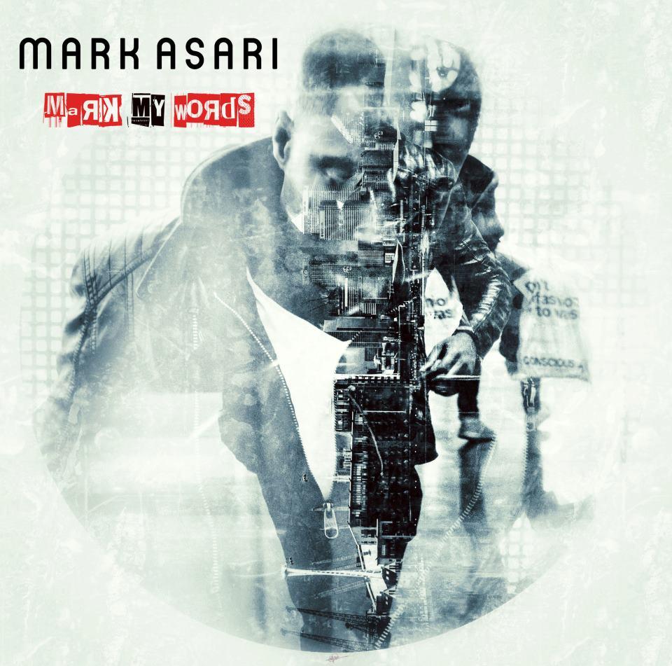 Mark Asari Mark My Words