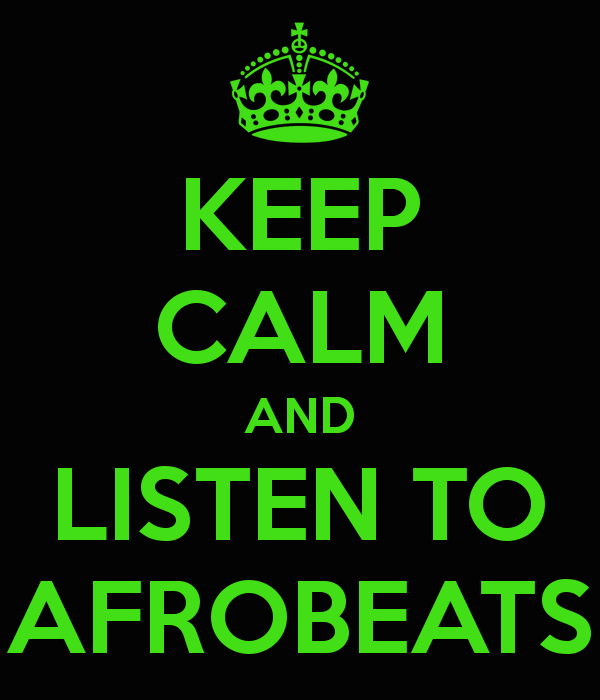 keep-calm-and-listen-to-afrobeats