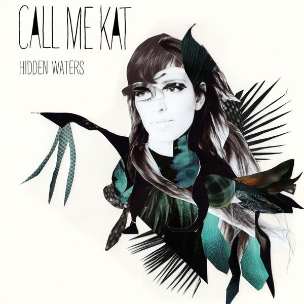 call me kat hidden waters