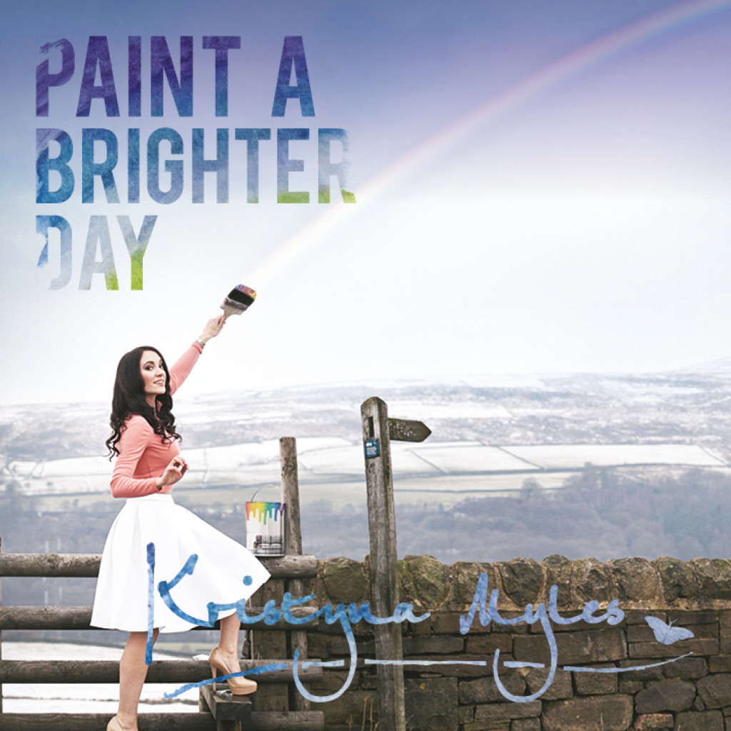 Kristyna Myles- Paint A Brighter Day