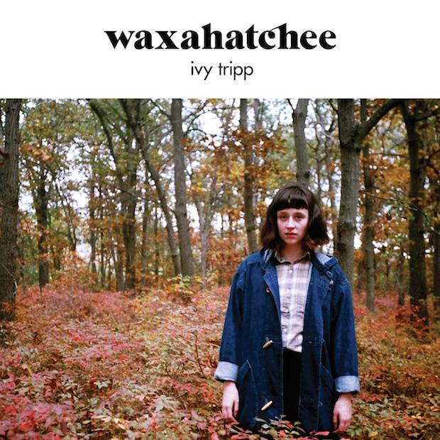 Waxahatchee-Ivy Tripp