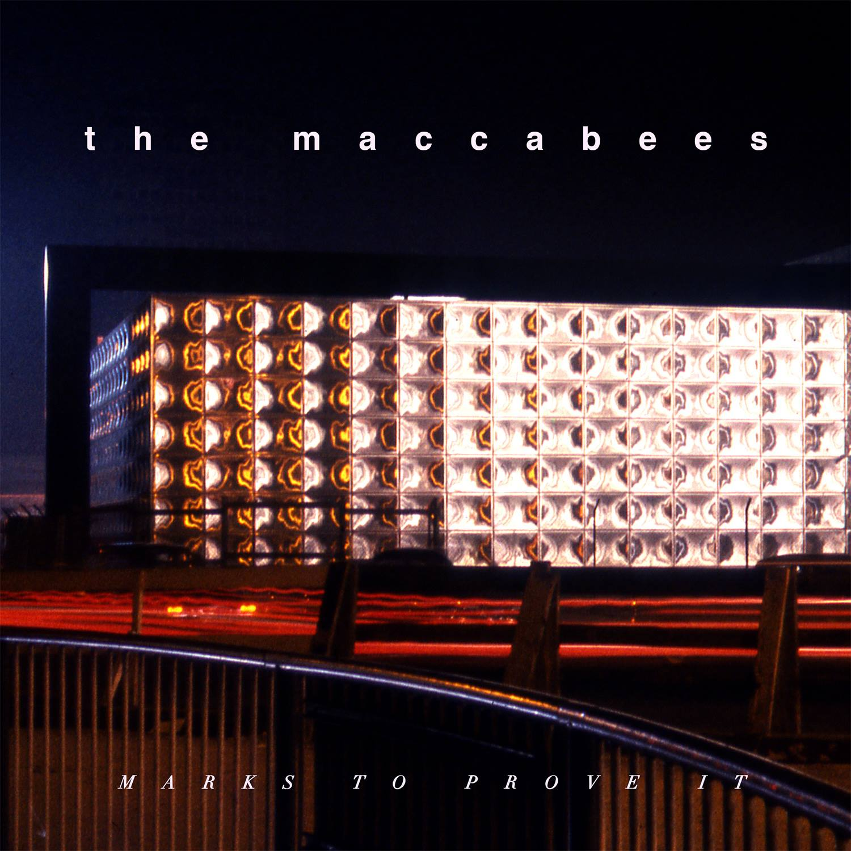 maccabees mark to prove it