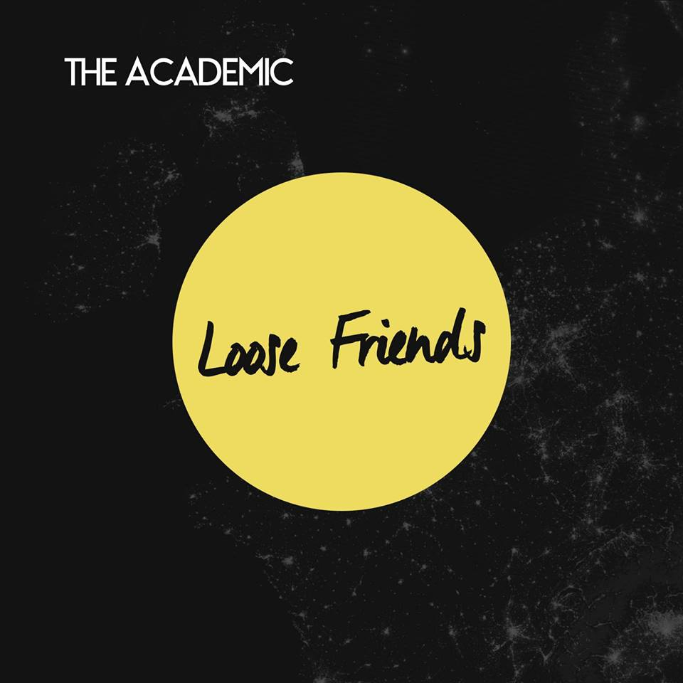 the academic loose friends