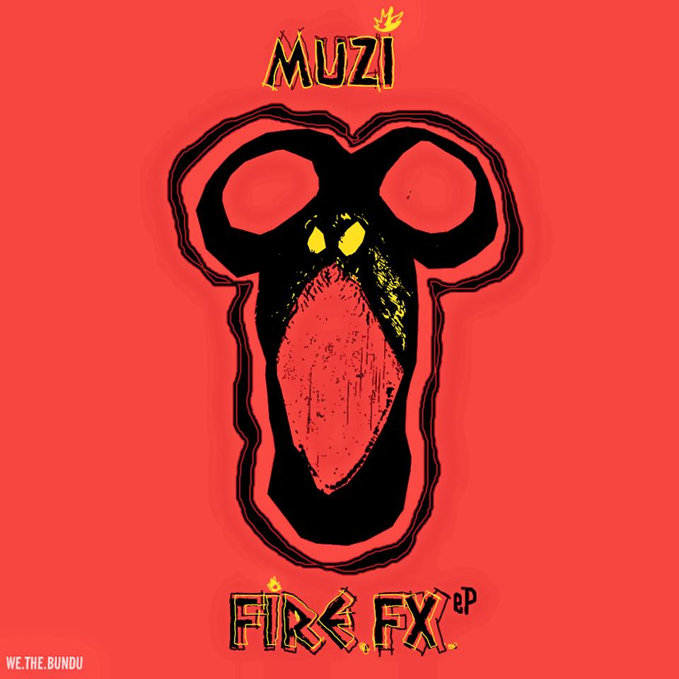 Muzi Fire FX EP