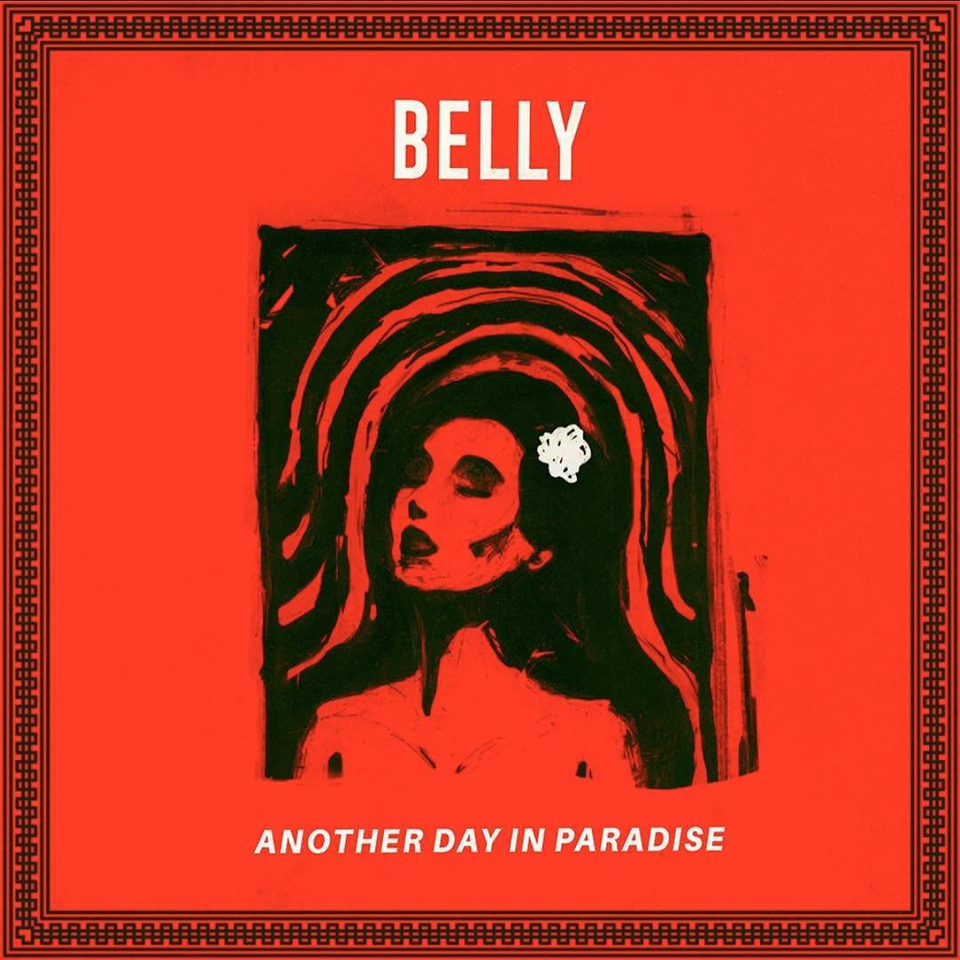 belly-another-day-in-paradise