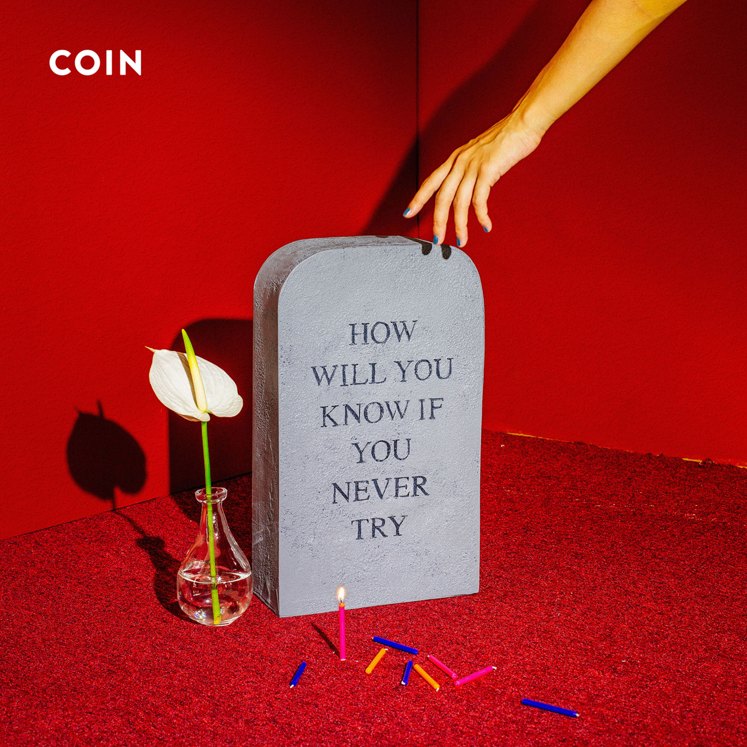 COIN-How-Will-You-Know-If-You-Never-Try-2017-2480x2480